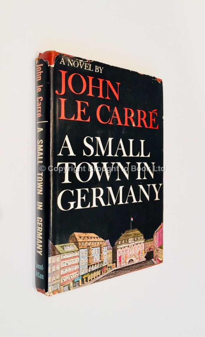 A Small Town in Germany Presentation Copy Inscribed & Signed by John le Carré Coward-McCann 1968